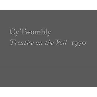 Cy Twombly Treatise on the Veil 1970 by Michelle White