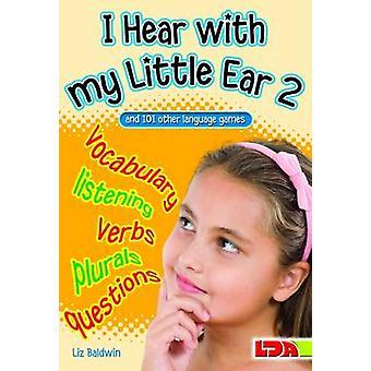 I Hear with My Little Ear - Bk. 2 by Liz Baldwin - 9781855034853 Book