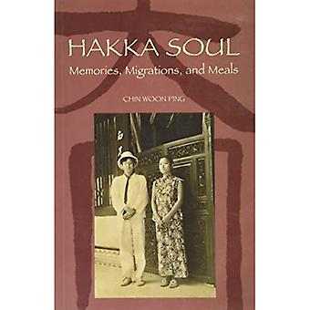 Hakka Soul: Memories, Migrations, and Meals