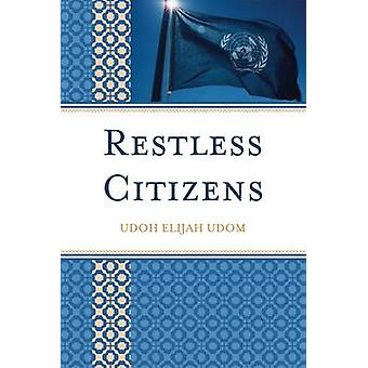 Restless Citizens by Udom & Udoh