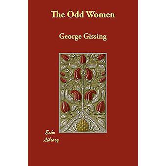 Merkelig kvinner av Gissing & George
