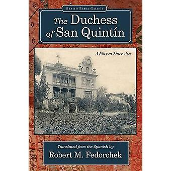 The Duchess of San Quintn by Galdos & Benito Perez