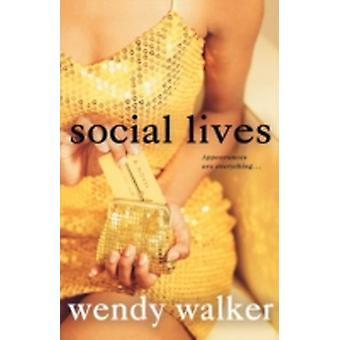 Social Lives by Walker & Wendy
