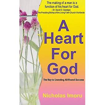 A Heart for God door Imoru & Nicholas E.