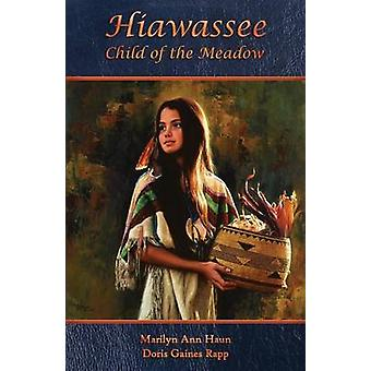 Hiawassee  Child of the Meadow by Rapp & Doris Gaines
