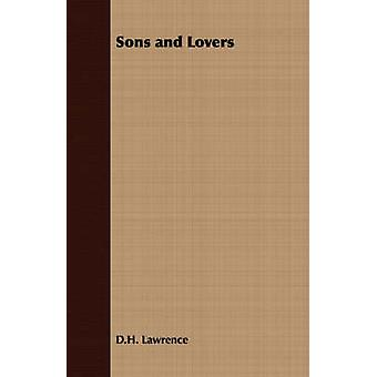 Sons and Lovers by Lawrence & D.H.