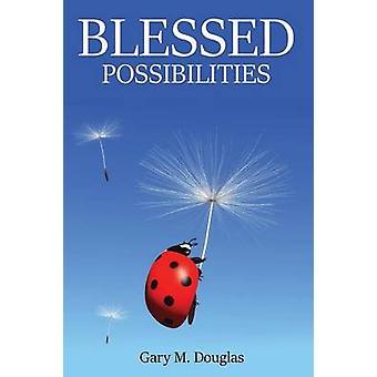 Velsignede muligheter av Douglas & Gary M.