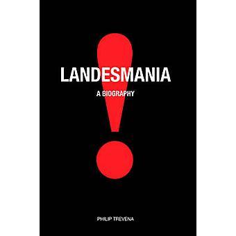 Landesmania by Trevena & P