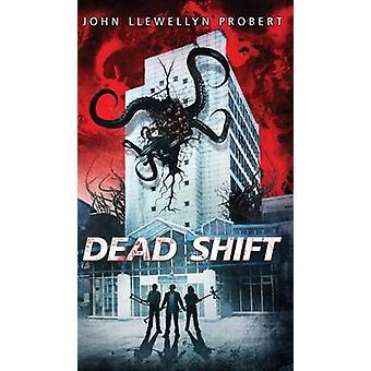 Dead Shift by Probert & John Llewellyn