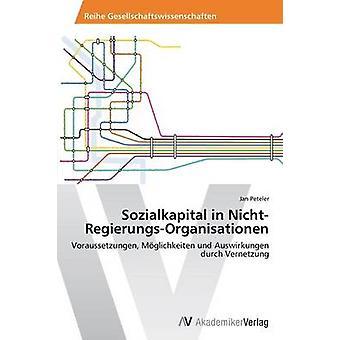 Sozialkapital in NichtRegierungsOrganisationen by Peteler Jan