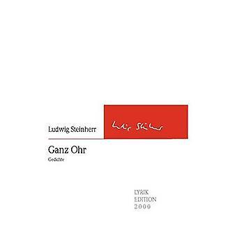 Ganz Ohr by Steinherr & Ludwig