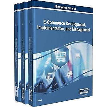 Encyclopedia of ECommerce Development Implementation and Management 3 volume by Lee & In