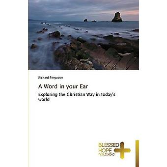 A Word in your Ear by Ferguson Richard