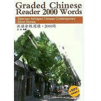 Graded Chinese Reader 2000 Words  Selected Abridged Chinese Contemporary Short Stories by Ji Shi