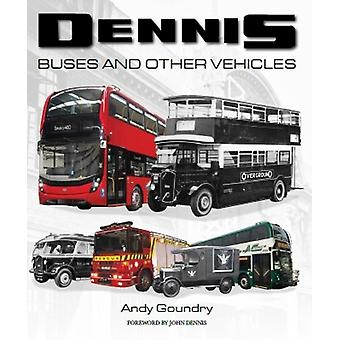 Dennis Buses and Other Vehicles by Andy Goundry