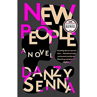 New People by Danzy Senna - 9780399573149 Book