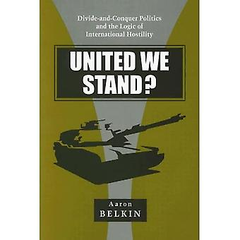 United We Stand?: verdeel-en-heers politiek en de logica van de internationale vijandigheid