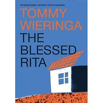 Blessed Rita by Tommy Wieringa