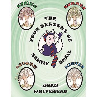 The Four Seasons of Sammy Snail by Joan Whitehead