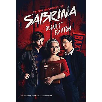 Chilling Adventures Of Sabrina - Occult Edition by Roberto Aguirre-Sac