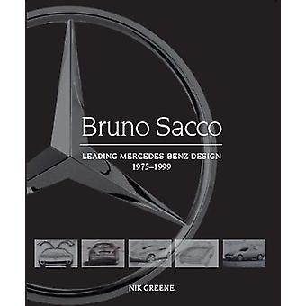 Bruno Sacco - Leading Mercedes-Benz Design 1979-1999 by Nik Greene - 9