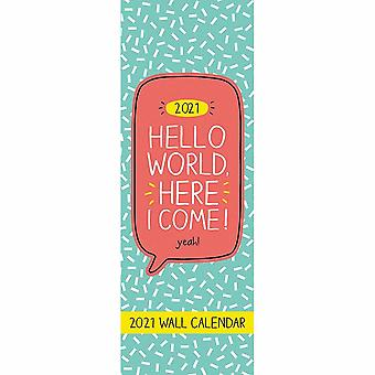 Otter House 2021 Slim Calendar- Hello World Here I Come