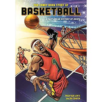 Comic Book Story of Basketball by Fred Van Lente