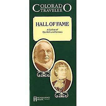 Colorado Traveler: Hall Of Fame: Rikkaiden ja kuuluisien galleria