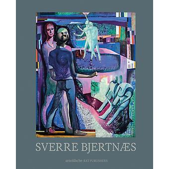 Sverre Bjertnaes by Edited by Joakim Borda Pedreira Edited by Knut Ljogodt