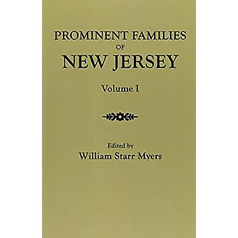Prominent Families of New Jersey. In Two Volumes. Volume I by William
