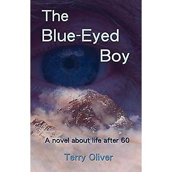 The Blue-Eyed Boy by Terry Oliver - 9780981389509 Book