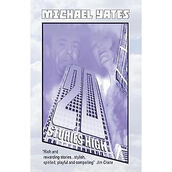 20 Stories High by Michael Yates - 9780993481185 Book