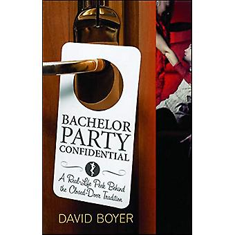 Bachelor Party Confidential - A Real-Life Peek Behind the Closed-Door