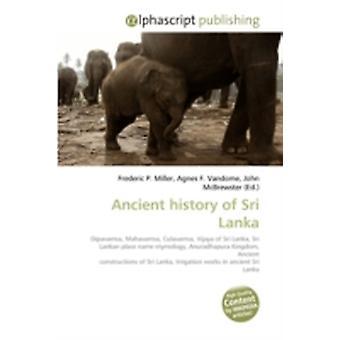 Ancient History of Sri Lanka by Frederic P MillerAgnes F VandomeJohn McBrewster