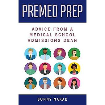 Premed Prep Advice From A Medical School Admissions Dean