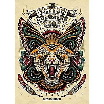 The Tattoo Coloring Book by Oliver Munden