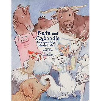 Kate und Caboodle: A Splendidly Blended Tale (Kate und Caboodle)