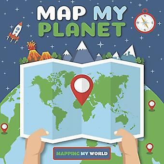 Map My Planet by Harriet Brundle - 9781786373229 Book