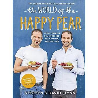 The World of the Happy Pear by David Flynn - Stephen Flynn - 97802419