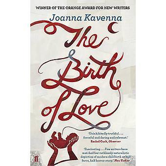 Love (Main) Joanna Kavenna - 9780571245185 kirjan synty