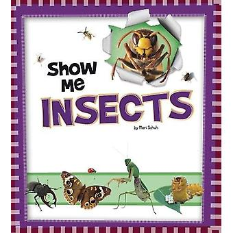 Show Me Insects by Mari Schuh - 9781474733526 Book