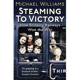 Cocer al vapor a la victoria: cómo los ferrocarriles de Gran Bretaña ganan la guerra