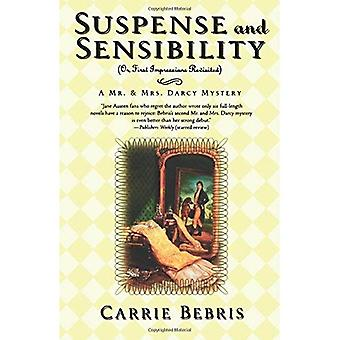 SUSPENSE AND SENSIBILITY (Mr & Mrs Darcy Mystery)