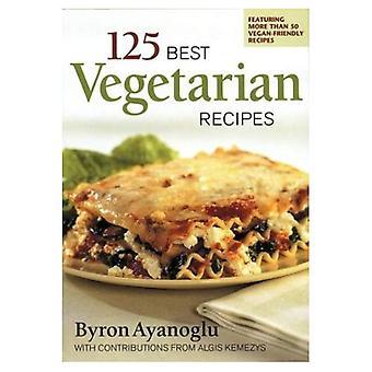 125 meilleures recettes végétariennes