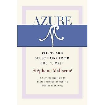 Azure: Poèmes et sélections à partir du Livre «(poésie wesleyenne)