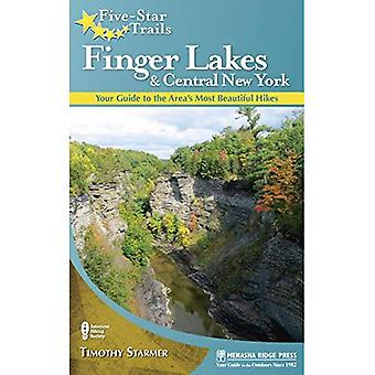 Five Star Trails: Finger Lakes and Central New York: Your Guide to the Area's Most Beautiful Hikes