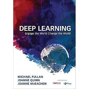 Deep Learning: Engagieren Sie die Welt zu verändern die Welt (Taschenbuch)