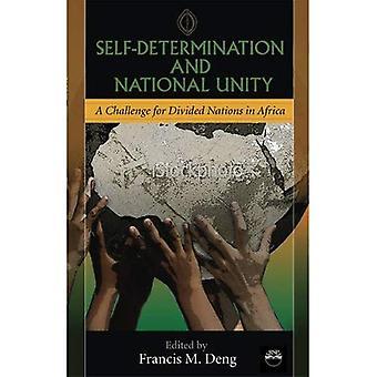 Zelfbeschikking en nationale eenheid