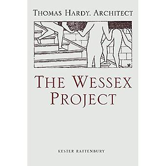 The Wessex Project: Thomas�Hardy, Architect
