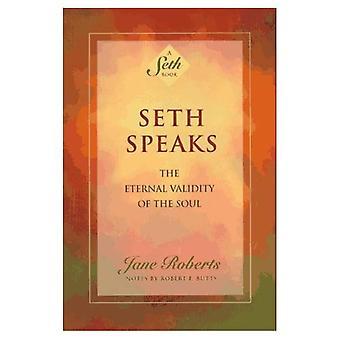 Seth talar: Eviga giltighet själen (Seth bok)